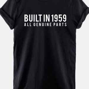 Built in **** Birthday shirts